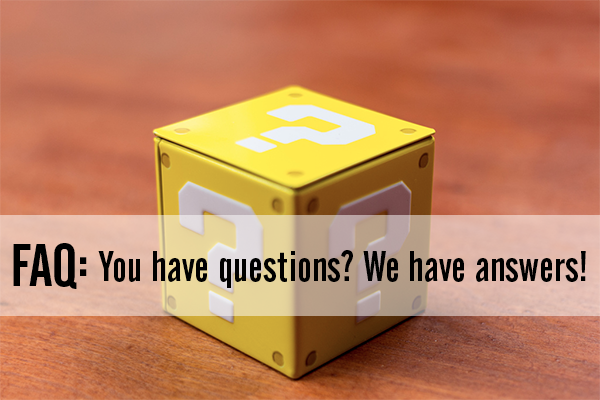 You have questions? We have answers!